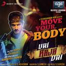 """Move Your Body (From """"Vai Raja Vai"""")/Yuvanshankar Raja & Ilaiyaraaja"""