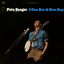 I Can See a New Day (Live)/Pete Seeger