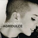 Agridulce/Raquel Sofía