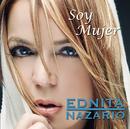 Soy Mujer/Ednita Nazario