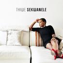 Sekwanele/Thiwe Mbola