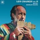 Los Chaskis, Vol. 2/Los Chaskis