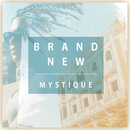 Brand New (Radio Edit)/Mystique