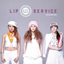 Upgrade/Lip Service