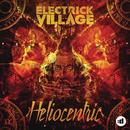 Heliocentric/Electrick Village