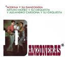 Danzoneras/Acerina y Su Danzonera, Arturo Núñez y Su Orquesta y Alejandro Cardona y Su Orquesta
