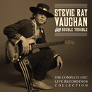 The Complete Epic Recordings Collection (Live)/Stevie Ray Vaughan And Double Trouble