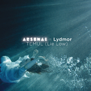 Temul (Lie Low) (Single Version) feat.Lydmor/Arsenal