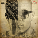 New National Anthem feat.Skylar Grey/T.I.