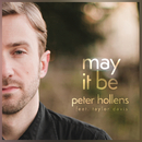 May It Be feat.Taylor Davis/Peter Hollens