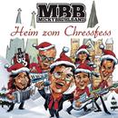 Heim zom Chressfess/Micky Brühl Band
