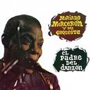 El Padre del Danzón/Mariano Mercerón y Su Orquesta