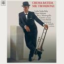 Crema Batida/Mr. Trombone
