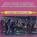 Bailes Regionales/Mariachi Nacional de Arcadio Elías, Mariachi Jalisciense de Rubén Fuentes y Mariachi Cuauhtémoc de Pedro Rodríguez
