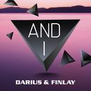 And I/Darius & Finlay