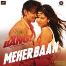 """Meherbaan (From """"Bang Bang"""")/Vishal & Shekhar, Ash King, Shilpa Rao & Shekhar Ravjiani"""