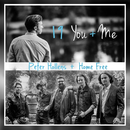 19 You + Me feat.Home Free/Peter Hollens
