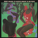 I'm Always Dancin' to the Music/Benny Golson