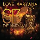 Love Haryana/S.B. The Haryanvi