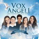 Amour et paix/Vox Angeli