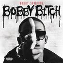 Bobby Bitch/Bobby Shmurda