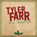 Blue Christmas/Tyler Farr