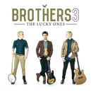 The Lucky Ones/Brothers3