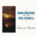 Brisa de Mazatlán/Banda Sinaloense de los Hermanos Escamilla