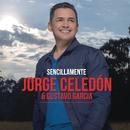Sencillamente/Jorge Celedón & Gustavo Garcia