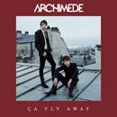 Ça fly away (Version remixée)/Archimède
