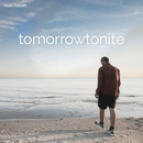 Tomorrowtonite (EP)/Louis Rustum