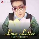 Love Letter & Other Hits/S.B. The Haryanvi, Fazilpuria & Girik Aman