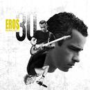 Eros 30 (Deluxe Version)/Eros Ramazzotti