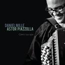 Astor Piazzolla : Cierra tus ojos/Daniel Mille