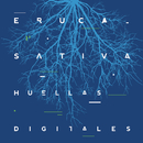 Huellas Digitales (En Vivo)/Eruca Sativa