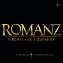 Grootste Treffers/Romanz