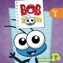 Bob Zoom, Vol. 2 (Inglês)/Bob Zoom