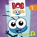 Bob Zoom, Vol. 2 (Português)/Bob Zoom