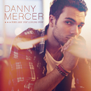Who Are You Loving Now?/Danny Mercer