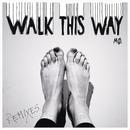 Walk This Way (Remixes)/MØ