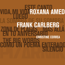 La Sombra de Su Sombra/Roxana Amed & Frank Carlberg