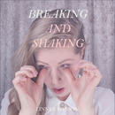 Breaking and Shaking/Linnea Olsson