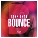 Take That Bounce (Original Mix)/Max Sasse