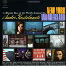 New York Wonderland/Andre Kostelanetz & His Orchestra