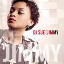 Jimmy/DJ Sue