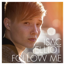 Follow Me/Isac Elliot