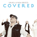 Covered (Radio Edit)/Israel & New Breed