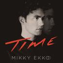 Time/Mikky Ekko