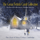 The Great British Carol Collection/The Choir Of Trinity College, Cambridge