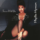 Forever with You/Phyllis Hyman